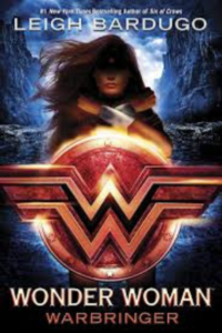 Cover of the book Wonder Woman Warbringer by Leigh Bardugo, links to Amazon