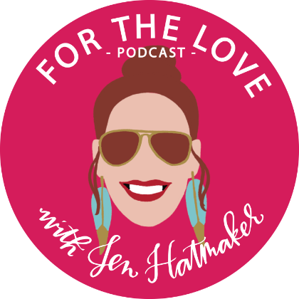 For the Love Podcast with Jen Hatmaker (Girl boss podcasts by Scout and Bex)