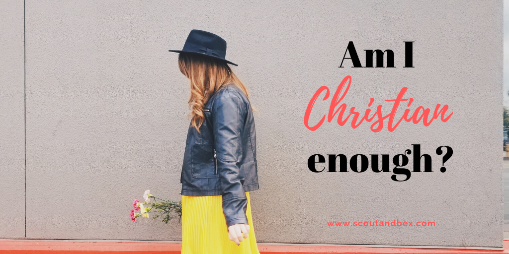 Am I Christian Enough by Scout and Bex
